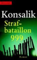 Strafbataillon neun hundert und neun und neunzig