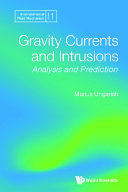 Gravity Currents And Intrusions: Analysis And Prediction Book