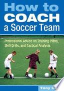 How to Coach a Soccer Team