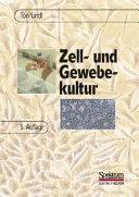 Zell  und Gewebekultur