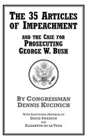 The 35 Articles of Impeachment and the Case for Prosecuting George W  Bush