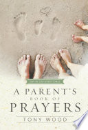 A Parent s Book of Prayers