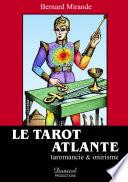 Le Tarot Atlante   taromancie   onirisme