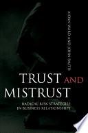 Trust and Mistrust
