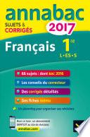 Annales Annabac 2017 Fran  ais 1re L  ES  S