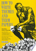 How to Write Themes and Term Papers