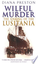 Wilful Murder  The Sinking Of The Lusitania