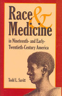 Race And Medicine In Nineteenth And Early Twentieth Century America