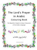The Lord S Prayer In Arabic Colouring Book
