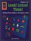Look  Listen  Think   Grades 4 5  Building Visual  Auditory and Cognitive Skills