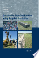 Sustainable Slope Stabilisation using Recycled Plastic Pins