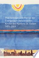 Pfarrerinnen und Pfarrer der Evangelisch-reformierten Kirche des Kantons St. Gallen
