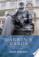 Darwin s Bards  British and American Poetry in the Age of Evolution