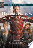 History  Fiction  and The Tudors