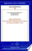 Bibliographie du voyage français en Italie du Moyen Âge à 1914