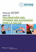Manual ACSM Para la Valoraci  n Del Fitness Relacionado Con la Salud