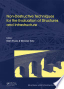 Non Destructive Techniques for the Evaluation of Structures and Infrastructure