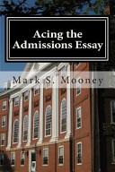 Acing the Admissions Essay