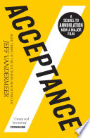 Acceptance  The Southern Reach Trilogy  Book 3