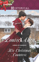 His Christmas Countess : to get home in time for...