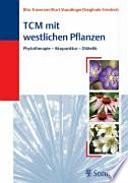 TCM mit westlichen Pflanzen