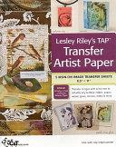 Lesley Riley s Tap  Transfer Artist Paper