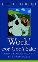 Work  for God s Sake