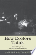 How Doctors Think : make use of science, this...