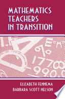 Mathematics Teachers in Transition