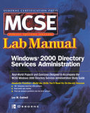 Certification Press Mcse Windows 2000 Directory Services Administration Lab Manual