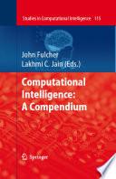 Computational Intelligence A Compendium