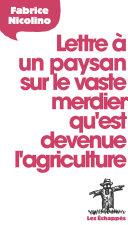 Lettre    un paysan sur le vaste merdier qu est devenue l agriculture