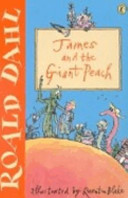 . James and the Giant Peach .