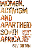 Women, Activism and Apartheid South Africa Book