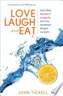 Love  Laugh  and Eat Book PDF