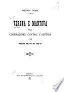 Verona e Mantova nella cospirazione contro l Austria e nei processi politici del 1850 53