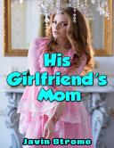 His Girlfriend's Mom