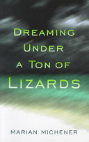 Dreaming Under a Ton of Lizards