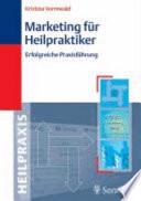 Marketing für Heilpraktiker