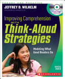 Improving Comprehension with Think aloud Strategies