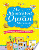 My Illustrated Quran Storybook  goodword