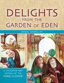 Delights From The Garden Of Eden