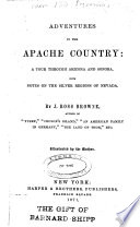 Adventures in the Apache Country