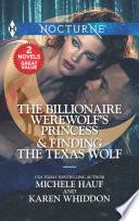 The Billionaire Werewolf S Princess Finding The Texas Wolf