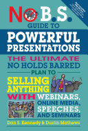No B S  Guide to Powerful Presentations