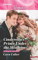 Cinderella S Prince Under The Mistletoe
