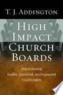 High-Impact Church Boards