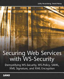 Securing Web Services with WS Security