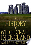 A History of Witchcraft in England Sensationalistic And Cartoonish Not So