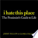 I Hate This Place Book PDF